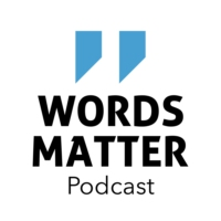 Logo of the podcast Words Matter