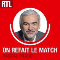 Logo of the podcast RTL - On refait le match avec Pascal Praud