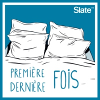 Logo du podcast Première & Dernière fois