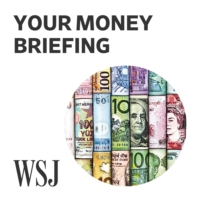Logo du podcast WSJ Your Money Briefing