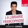 Logo du podcast France Inter - La librairie francophone