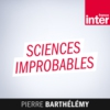 Logo of the podcast France Inter - Sciences improbables