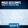Logo of the podcast Europe 1 - Héros et zéros du web