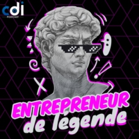 Logo du podcast Entrepreneur de légende