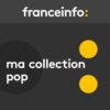 Logo of the podcast Ma collection pop
