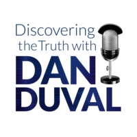 Logo of the podcast Discovering the Truth with Dan Duval