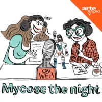Logo du podcast Mycose the night