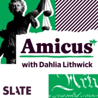 Logo of the podcast Amicus With Dahlia Lithwick | Law, Justice, and the Courts