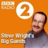 Logo du podcast Steve Wright's Big Guests
