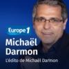 Logo of the podcast L'édito de Michaël Darmon