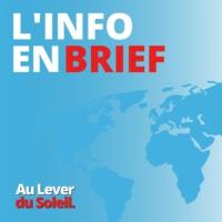 Logo du podcast Au Lever du Soleil - L'Info en Brief