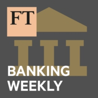 Logo of the podcast FT Banking Weekly