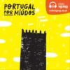 Logo of the podcast Portugal por Miúdos
