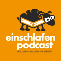 Logo of the podcast Einschlafen Podcast
