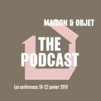 Logo du podcast LES PODCASTS DE MAISON & OBJET