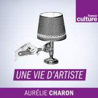 Logo du podcast Une Vie d'artiste