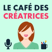 Logo of the podcast Le Café des Créatrices