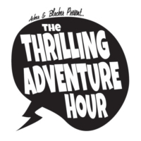 Logo of the podcast Thrilling Adventure Hour