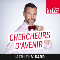 Logo du podcast France Inter - Chercheurs d'avenir