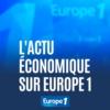 Logo du podcast L'actu économique sur Europe 1