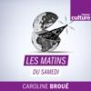 Logo du podcast Les Matins du samedi