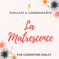 Logo du podcast La Matrescence