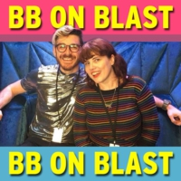 Logo du podcast BB on Blast fandom special - We ARE allowed to talk about production!