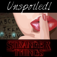 Logo of the podcast UNspoiled! Stranger Things