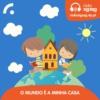 Logo of the podcast O Mundo é a minha Casa