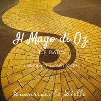 Logo du podcast ★ IL MAGO DI OZ ★ Capitolo 7 ♡Soft Spoken Audiobook♡