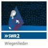 Logo of the podcast SWR2 Wiegenlieder