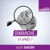 Logo of the podcast Dimanche, et après ?