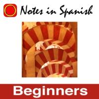 Logo du podcast Learn Spanish: Notes in Spanish Inspired Beginners