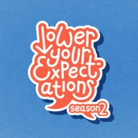 Logo du podcast Lower Your Expectations with Marcus Butler
