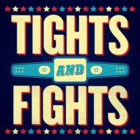 Logo of the podcast Tights and Fights