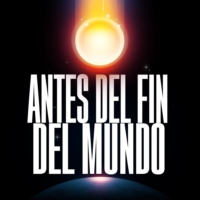Logo of the podcast Antes del Fin del Mundo