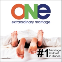 Logo of the podcast ONE Extraordinary Marriage Show | Sex. Love. Commitment.