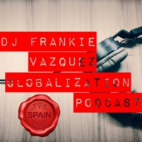 Logo of the podcast DJ Frankie Vazquez - Globalization