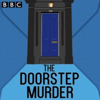 Logo of the podcast The Doorstep Murder
