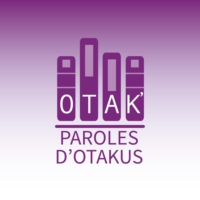 Logo of the podcast Paroles d'Otakus