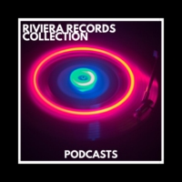 Logo du podcast RIVIERA RECORDS COLLECTION - PODCASTS
