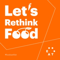 Logo of the podcast Let's Rethink Food