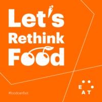 Logo du podcast Let's Rethink Food