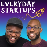 Logo of the podcast Everyday Startups 02: Mama I Made It!...How To Define Success