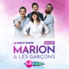 Logo of the podcast Marion et les garçons - le Night-Show