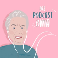 Logo of the podcast Die Podcast-Oma