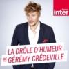 Logo of the podcast La Drôle d'Humeur de Gérémy Crédeville