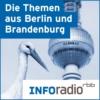 Logo of the podcast Die Themen aus Berlin und Brandenburg | Inforadio