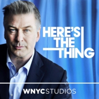 Logo of the podcast Here's The Thing with Alec Baldwin