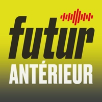 Logo of the podcast Futur antérieur - Quand innovation se conjugue avec design - 30.04.2018